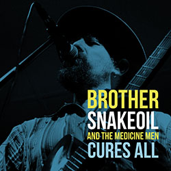 Brother Snakeoil Cures All